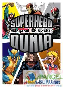 Mengenal-Lebih-Dekat-Superhero-Dunia