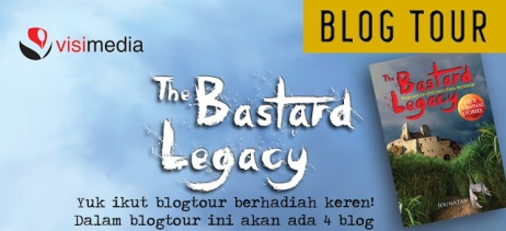 "BLOG TOUR ""THE BASTARD LEGACY"""