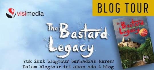 "BLOG TOUR ""THE BASTARD LEGACY"""